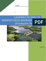 Caderno de Preços_BENFEITORIAS REPRODUTIVAS_PRODUÇÕES VEGETAIS.pdf