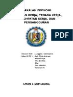 Angkatan Kerja, Tenaga Kerja, Kesempatan Kerja, Dan Pengangguran - Persentasi Ekonomi Kelompok I