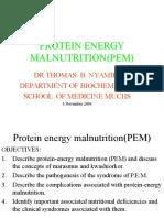 Protein Energy Malnutrition(PEM)