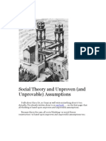 Social Theory and Unproven and Unprovable Assumptions