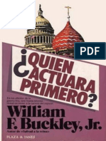 William F. Buckley Jr.-¿Quién Actuará Primero?