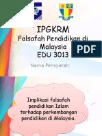Implikasi Falsafah Pendidikan Islam Terhadap Perkembangan Pendidikan Di Malaysia.