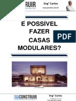 É Possível Fazer Casas Modulares