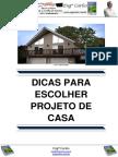 Dicas Para Escolher Projeto de Casa