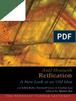 (Berkeley Tanner lectures) Honneth, Axel_ Jay, Martin_ Geuss, Raymond_ Lear, Jonathan_ Butler, Judith-Reification _ a new look at an old idea-Oxford University Press (2007).pdf