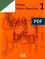 Tout Va Bien 1 - Cahier d Exercices