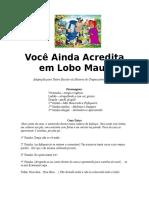 teatro Você Ainda Acredita em Lobo Mau.doc