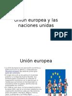 CHAVEZ HUAMN BESSI LOPEZ CHAVEZPPT . Unión europea y las naciones unidas