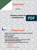 Pencegahan Diabetes Melitus Dan Komplikasinya