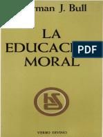 Norman J. Bull La educacion moral.pdf