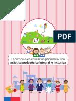 I. CAPÍTULO. El Currículo en Educación Parvularia Como Práctica Pedagógica Integral e Inclusiva