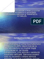 12. PRINCIPII DE ACORDARE A PRIMULUI AJUTOR LA LOCUL ACCIDENTULUI (SCOATEREA, DEGAJAREA, AŞEZAREA)..pps
