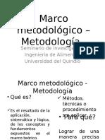 Marco Metodológico – Metodología