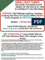 Lgi Tungsten Tube Bulb Array Reflector Shield / Device for 16 Tube Holders Model - Lgi 16.05.2017ad, 03.45am