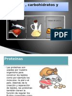proteínas , lipidos,carbohidratos