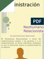 escuelaneohumanorelacionistaadministracin-140309224524-phpapp01.pptx