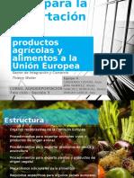 4 Guía Para La Exportación de Productos Agrícolas a La UE
