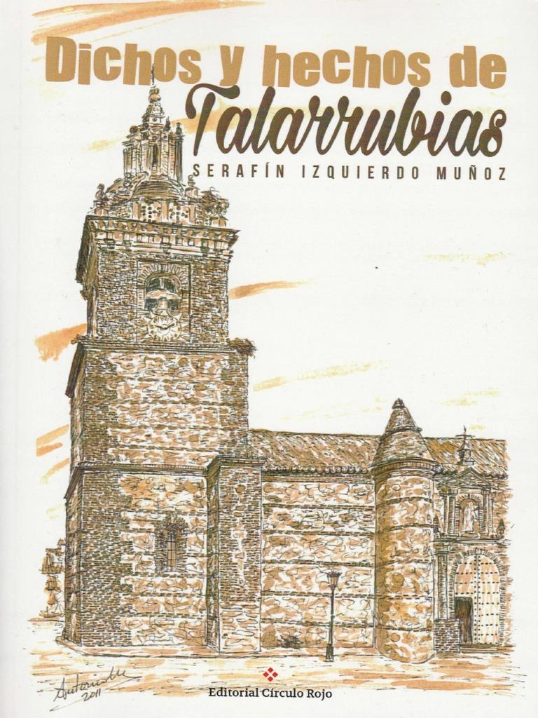 Dichos y hechos de Talarrubias por Serafín Izquierdo Muñoz 408de1d66e9d