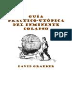 Graeber, David - Guía Practico-utópica Del Inminente Colapso