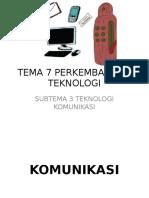 Tema 7 Perkembangan Teknologi Komunikasi