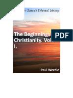 Paul Wernle - Beginning of Christian Vol.1