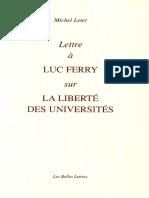 Michel Leter-Lettre à Luc Ferry sur la liberté des universités-Les Belles Lettres (2004).pdf