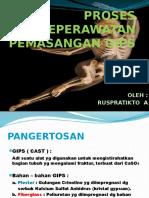 61830949-PROSES-KEPERAWATAN-GIPS.pptx