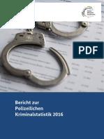 Bericht Zur Polizeilichen Kriminalstatistik 2016