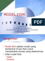 3. Model Fisik