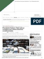 23.IM_Precedente Huatuco_ Sala Laboral Considera Que Vulnera Derechos Constitucionales — La Ley - El Ángulo Legal de La Noticia