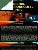 MINERIA-SUBTERRANEA-EN-EL-PERU DIAP..pptx