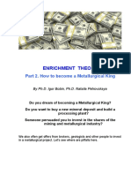 ENRICHMENT  THEORY. Part 2. How to become a Metallurgical King