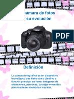 La Cámara de Fotos y Su Evolucion