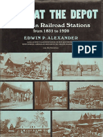 Down at the Depot - American Railroad Stations From 1831 to 1920 (Trains)