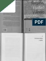 Región, Ciudad y áreas protegidas