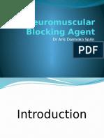 315619_Neuromuscular Blocking Agent [Autosaved]