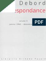 Debord - Correspondance Volume 3 (Janvier 1965 - Décembre 1968)