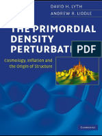 The Primordial Density Perturbation - David H Lyth and Andrew R Liddle