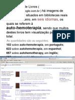 2.971 livros em seis em seis idiomas se referem à auto-hemoterapia