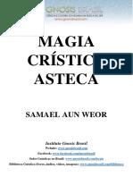 Magia Crística Asteca - Samael Aun Weor