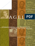 NELSON, T. D. Ageism. Stereotyping and Prejudice Against Older Persons (2002)