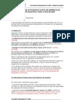 RELATÓRIO DE ACTIVIDADE E CONTA DE GERÊNCIA DA CÂMARA MUNICIPAL PARA O ANO DE 2009