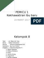 Kel. 8 Pemicu 1 (Reproduksi)