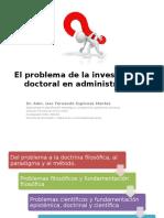 1 El Problema de Investigacion Doctoral en Administracion