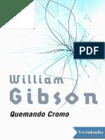 Quemando Cromo - William Gibson