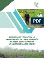 Experiencias y aportes a la investigación en la recuperación de áreas devastadas por la minería en Madre de Dios