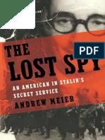 The Lost Spy, An American in Stalin's Secret Service - Andrew Meier