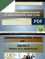 Capitulo 02 Historia de La Administracion