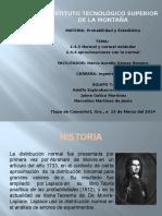 DISTRIBUCION NORMAL Y APROXIMACION DE LA NORMAL.pptx