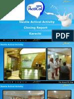 Nestle Acticol Activity_Closing Report
